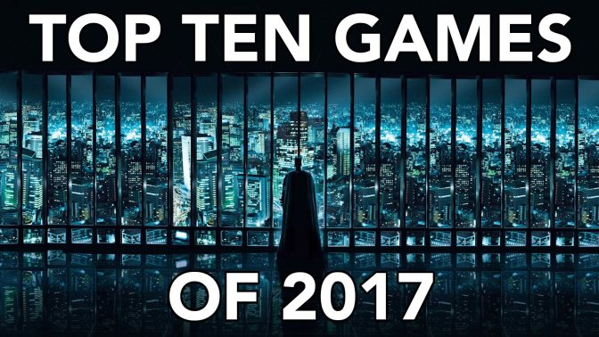 Top Ten Games of 2017