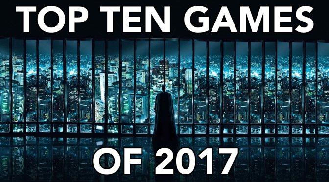 Top Ten Games of 2017