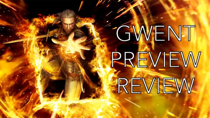 Gwent Preview Review