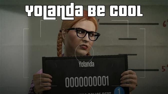 Yolanda Be Cool – GTAV Online
