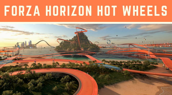 Forza Horizon Hot Wheels