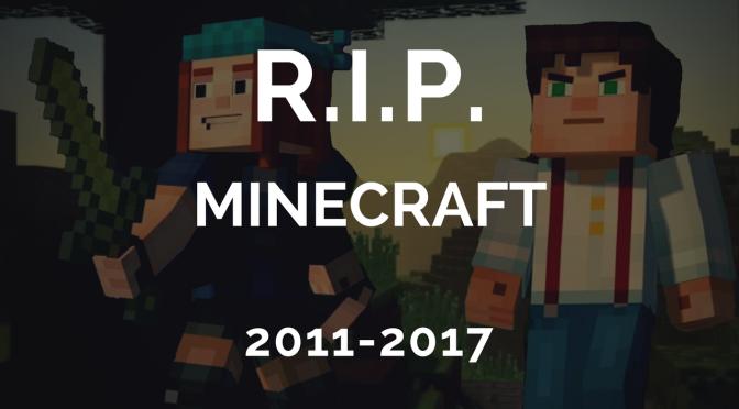 RIP Minecraft – Better Together Destroyed Minecraft