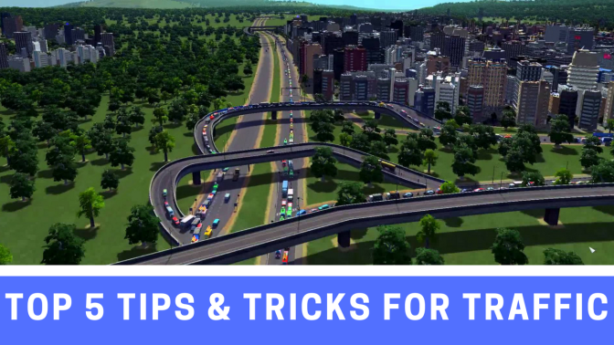 Top 5 Tips and Tricks for Managing Traffic in Cities Skylines