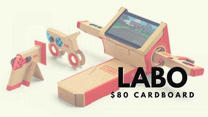 Nintendo Labo – $80 Cardboard