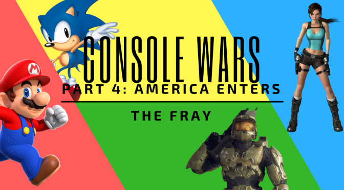 Console Wars Part 4 – America Enters The Fray