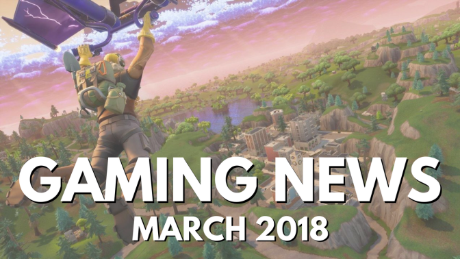 Gaming News – March 2018 – Battlefront Progression, Sea of Thieves and More