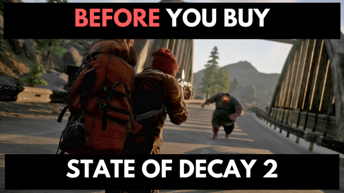 Before You Buy State of Decay 2 – First Look and Initial Impressions – Review