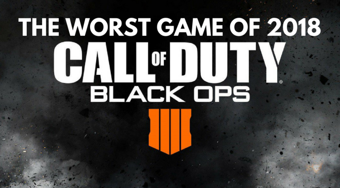CoD Black Ops 4 – The Worst Game of 2018