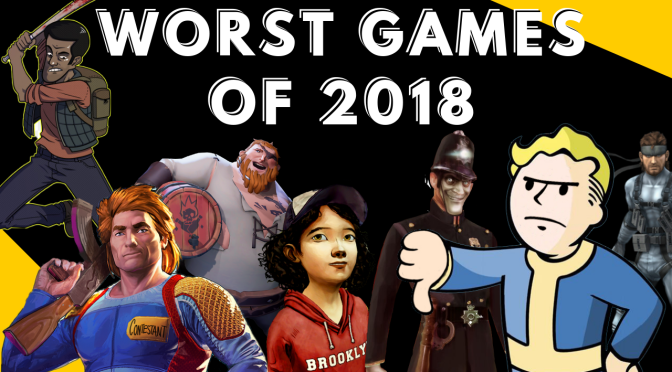 Worst Games of 2018 – Most Disappointing Games of the Year
